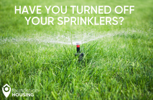 Have you turned off your sprinklers
